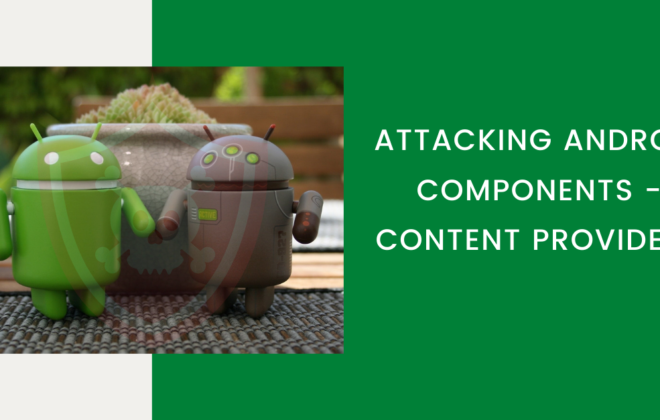 Attacking Android Components - Content Providers